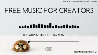 Comedy | Fast - Free Royalty Music For YouTube - 'Too Adventurous' - OurMusicBox