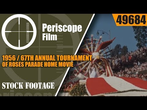 1956 / 67th ANNUAL TOURNAMENT OF ROSES PARADE  HOME MOVIE 49684