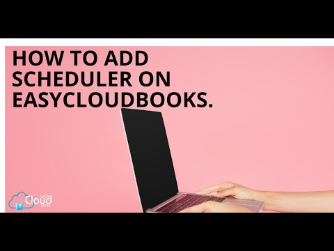 How to add Scheduler on easycloudbooks?