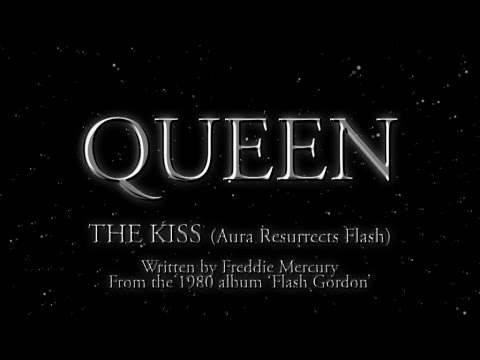 Queen - The Kiss (Aura Resurrects Flash) (Official Montage Video)