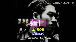 Download 藉口 Ji Kou ( Alasan ) 溫兆倫 Wen Zhaolun - Translate Indonesia