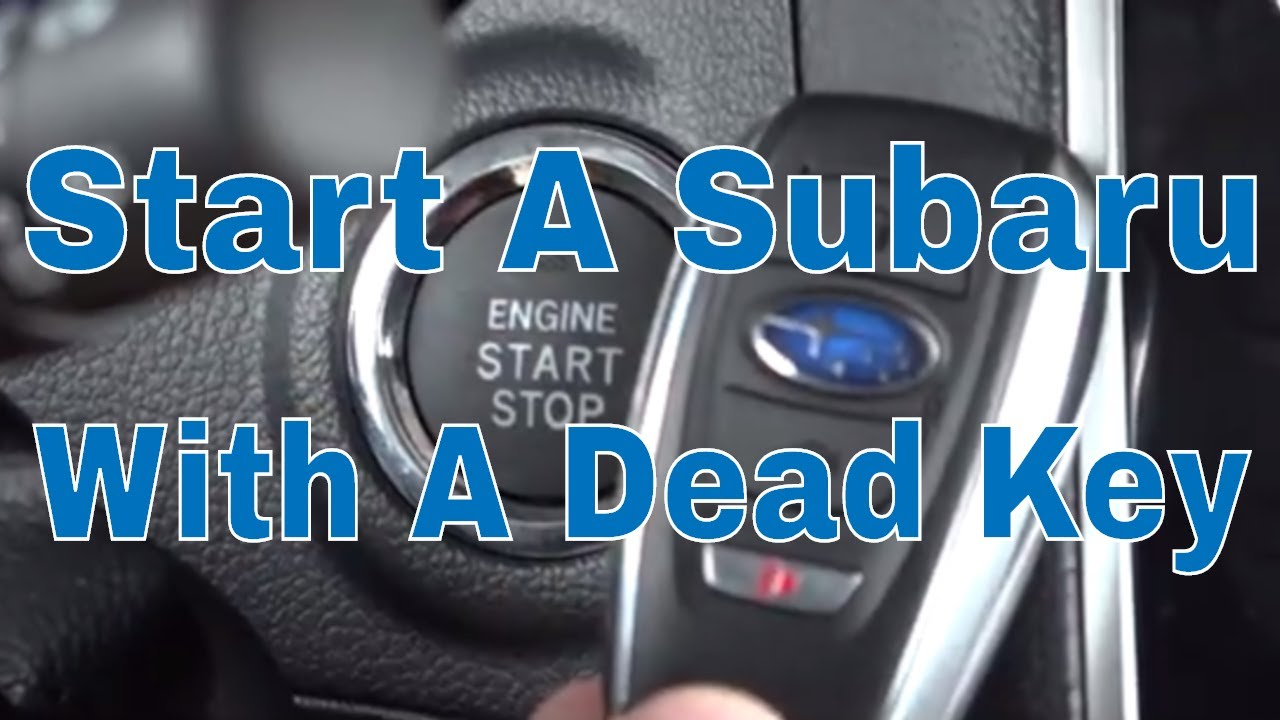 Start Your Subaru With A Dead Key Fob