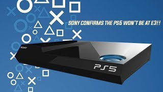 Sony Confirms No PS5 Reveal At E3 This Year!!