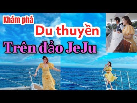 [Du lịch Jeju] Trải nghiệm| Du thuyền trên đảo Jeju| Hàn Quốc