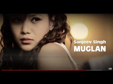 Muglan - sanjeev singh ( Official Music VDO )