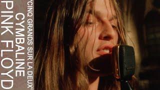 Pink Floyd - 'Cinq Grands Sur La Deux' Cymbaline