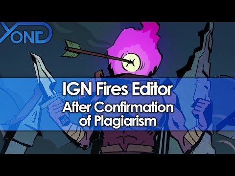 IGN Fires Editor After Confirmation of Plagiarism