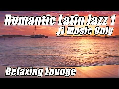 LATIN JAZZ Relax Slow Piano Best Music Romantic Samba Mambo Rhumba Dance Songs Instrumental Study