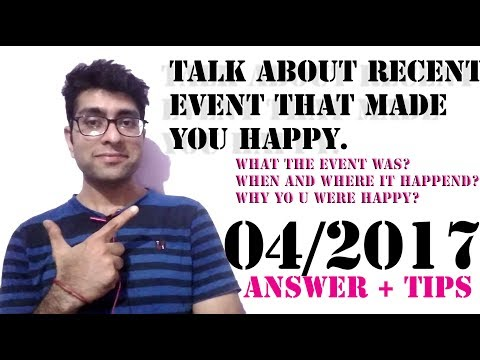 IELTS cue card 2017 with answers- Happy event | Latest April