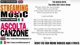 The Beach Boys - The Little Girl I Once Knew (Lyrics / Testo)