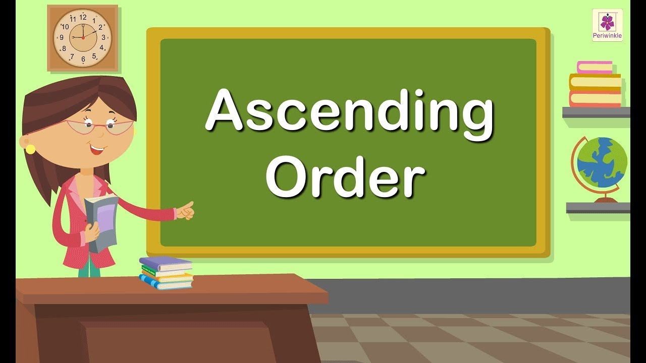 Ascending Order   Maths Concept For Kids   Grade 1   Periwinkle - YouTube [ 720 x 1280 Pixel ]