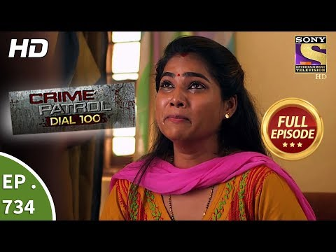 Crime Patrol Dial 100 - Ep 734 - Full Episode - 15th March, 2018