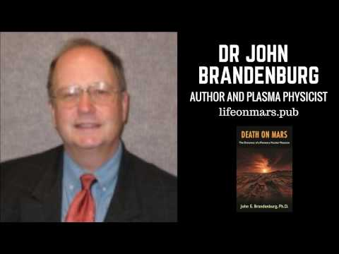 Nuclear Catastrophe On Mars, Who Did It? Author Dr. John Brandenburg