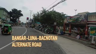 Alternate Route BangarLunaBacnotan