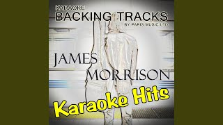 You Make It Real to Me (Originally Performed By James Morrison) (Karaoke Version)