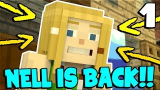 Minecraft Story Mode: Season 2 - Episode 1 - NELL IS BACK !! #1