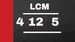 LCM Of 4 12 5