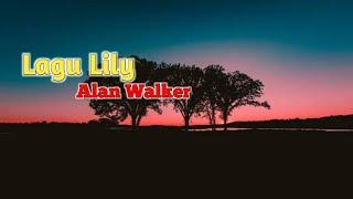 Gambar cover Lagu Alan Walker - Lily (Lirik)