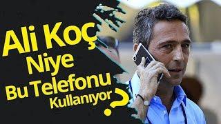 Ali Koç'un Kullandığı Gizemli Telefon
