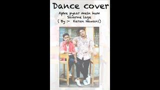 Aapke Pyaar Mein Hum Savarne Lage | Raaz | Unplugged | Karan Nawani | Dance Choreography