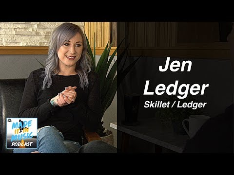 Jen Ledger: Overcoming Doubt & Dreams Coming True as Skillet