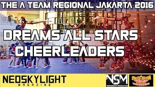 Dreams All Stars Jakarta On Opening The A Team Cheerleading Cup 2016. Offcial (Front Row)