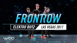 Elektro Botz | FrontRow | World of Dance Las Vegas 2017| #WODLV17