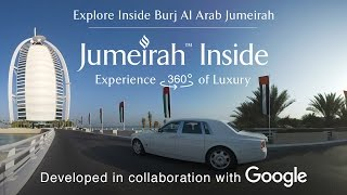 Jumeirah Inside | 360 Degrees of Luxury