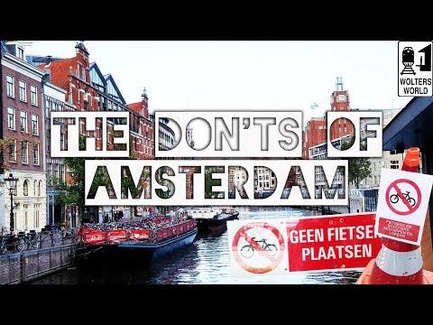 Amsterdam - The Don'ts of Visiting Amsterdam