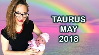 TAURUS May 2018 Horoscope. Your LIFE is about to CHANGE Forever! FAST NEW BEGINNINGS and AWAKENINGS