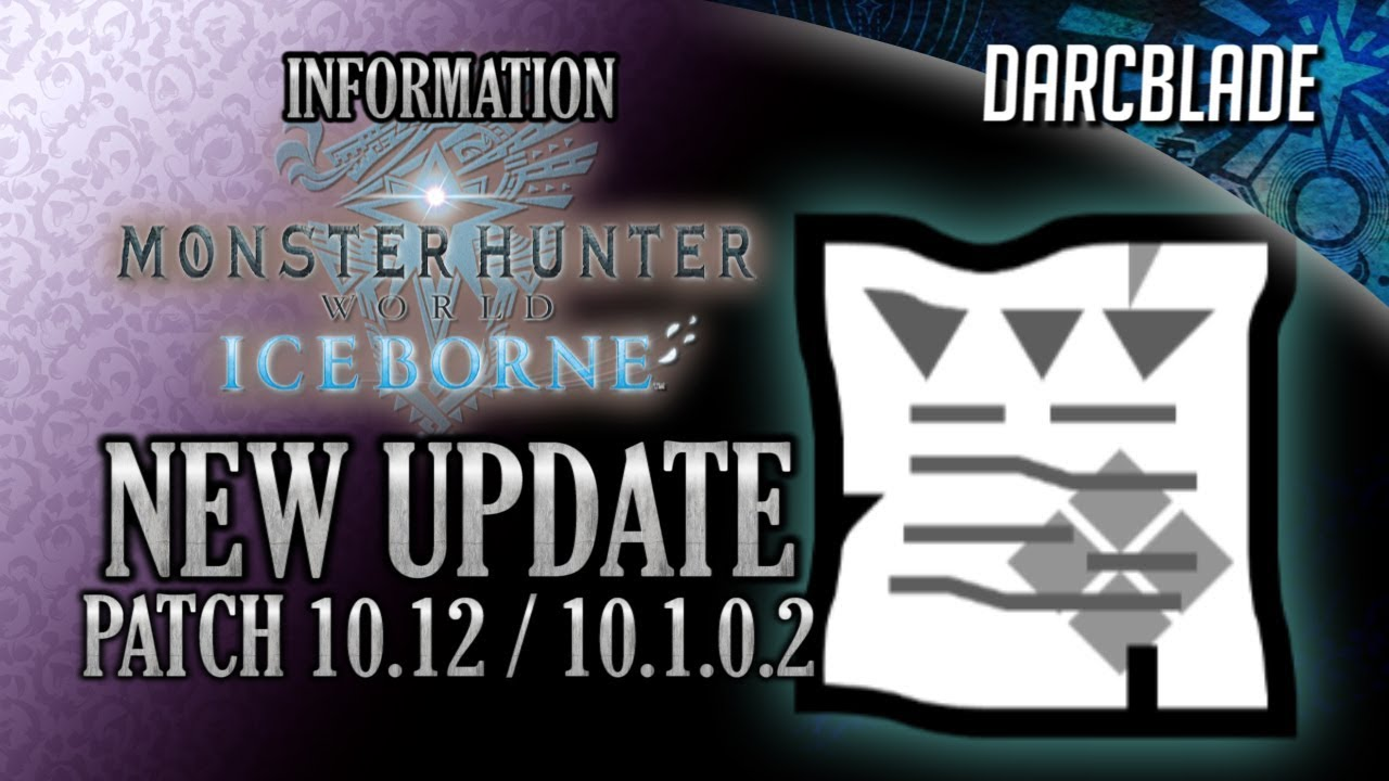 Patch 10 12 / 10 1 0 2 Details : MHW Iceborne