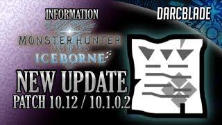 Patch 10.12 / 10.1.0.2 Details : MHW Iceborne
