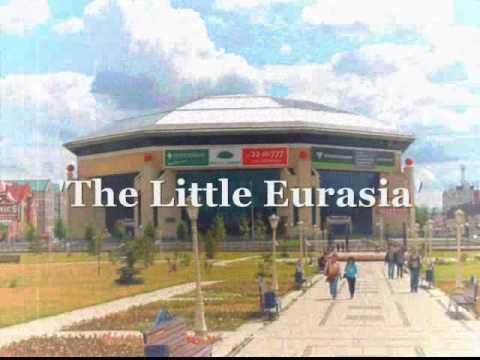 Kazan - Qazan - Казань 'The Little Eurasia'