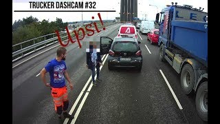 Trucker Dashcam #32 Upsi!