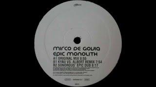 Mirco De Govia - Epic Monolith (Original Mix)  |euphonic| 2001