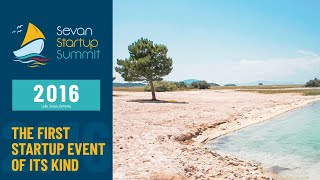 Sevan Startup Summit 2016: The First Startup Event of Its Kind