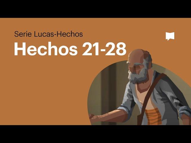 Hechos 21-28