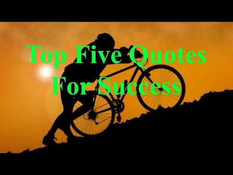 Top Five Positive Quotes For Success In Life
