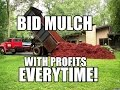 How To Bid Mulch