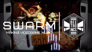MAKING RETRO VIDEO GAME SOUNDTRACKS | Beetronics Swarm