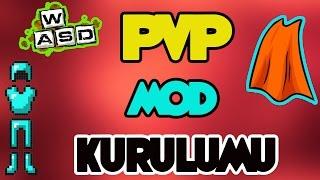 PVP MOD KURULUMU [GÖRSEL ANLATIM] (Minecraft Survival Games #134)