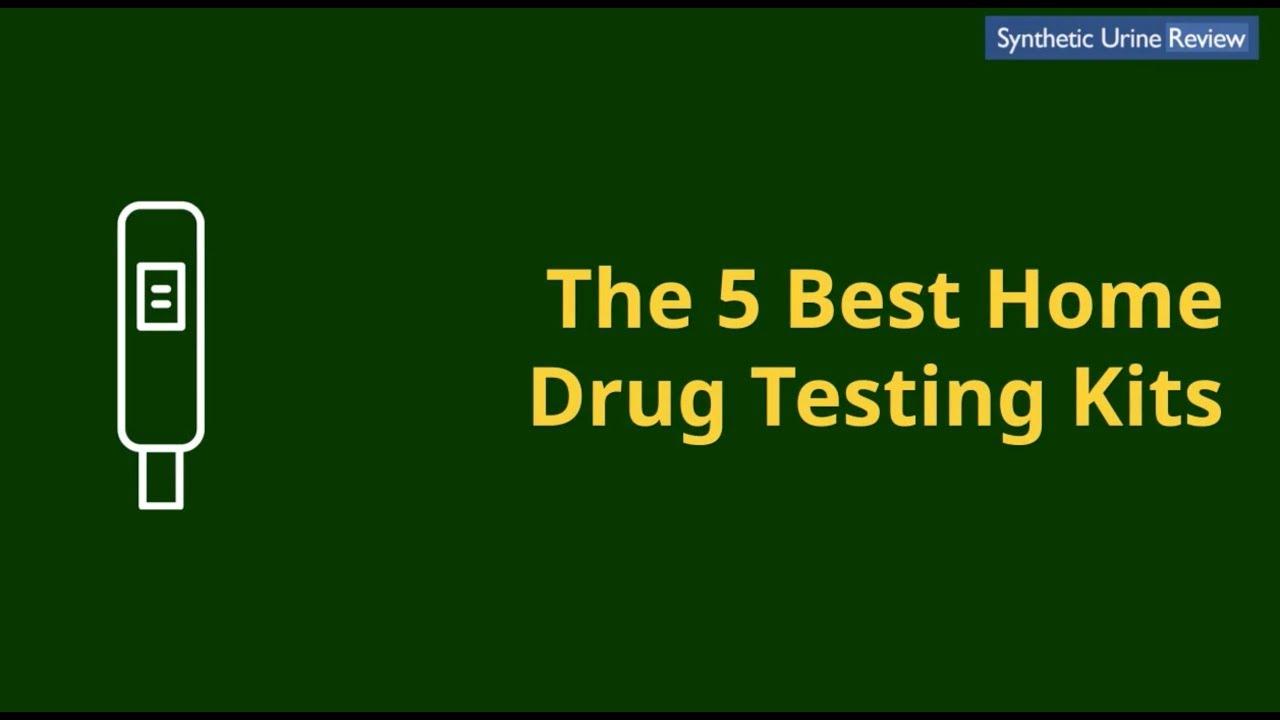 5 Best At Home Drug Test Kits [September 2019 Review]