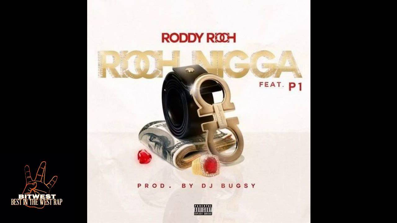 Download DJ Bugsy ft. Roddy Ricch, P1 - Ricch Nigga (Prod. DJ Bugsy) [New 2015] (BestInTheWestRap)