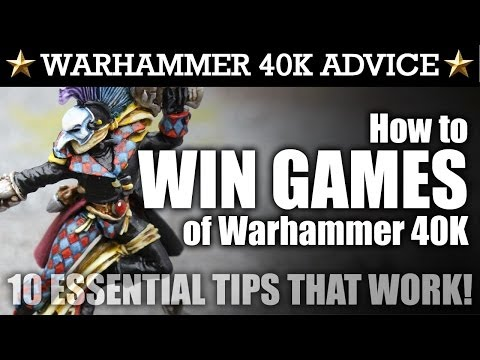 How to WIN GAMES of Warhammer 40K! 10 TIPS THAT WORK! General Strategy For All Battles!