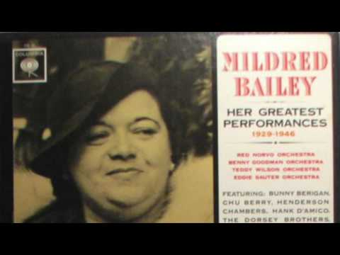 Mildred Bailey - 'Tain't What You Do