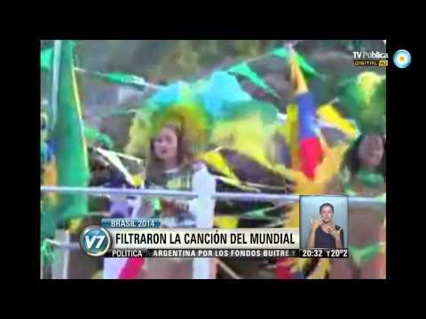 Visión 7: Brasil 2014: se filtró la canción del mundial