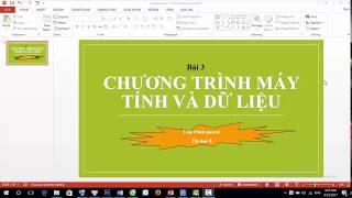 bài giảng hay  tin học lớp 8 - Bài 3 Chương trình máy tính và dữ liệu tiết 1