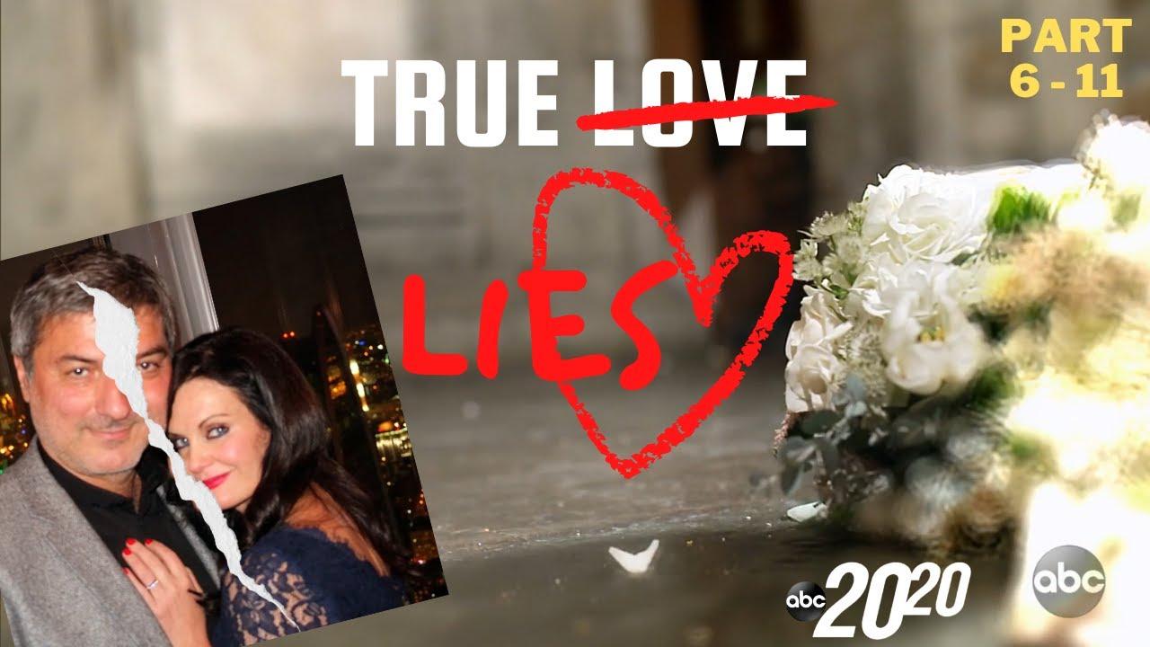 Download True Lies ❣️ 20/20 ABC | Part 6 to 11 - Season 2021