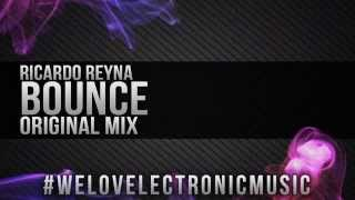 Ricardo Reyna - Bounce (Original Mix)