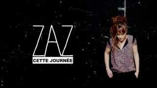 ZAZ - Cette journée (Lyrics Video)